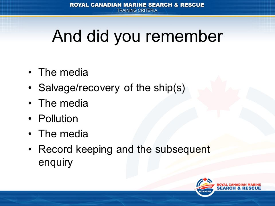 And did you remember The media Salvage/recovery of the ship(s)