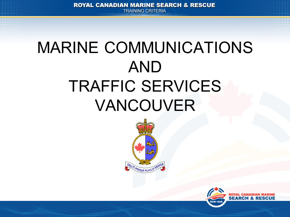 MARINE COMMUNICATIONS AND TRAFFIC SERVICES VANCOUVER