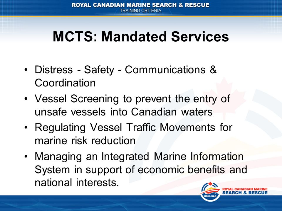 MCTS: Mandated Services