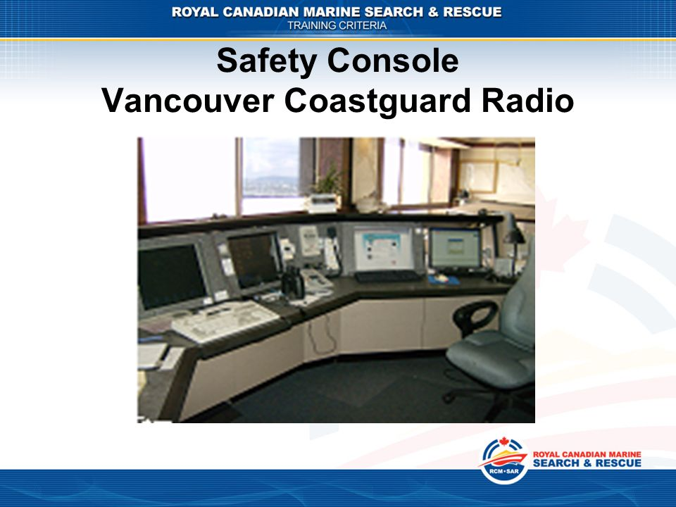 Safety Console Vancouver Coastguard Radio