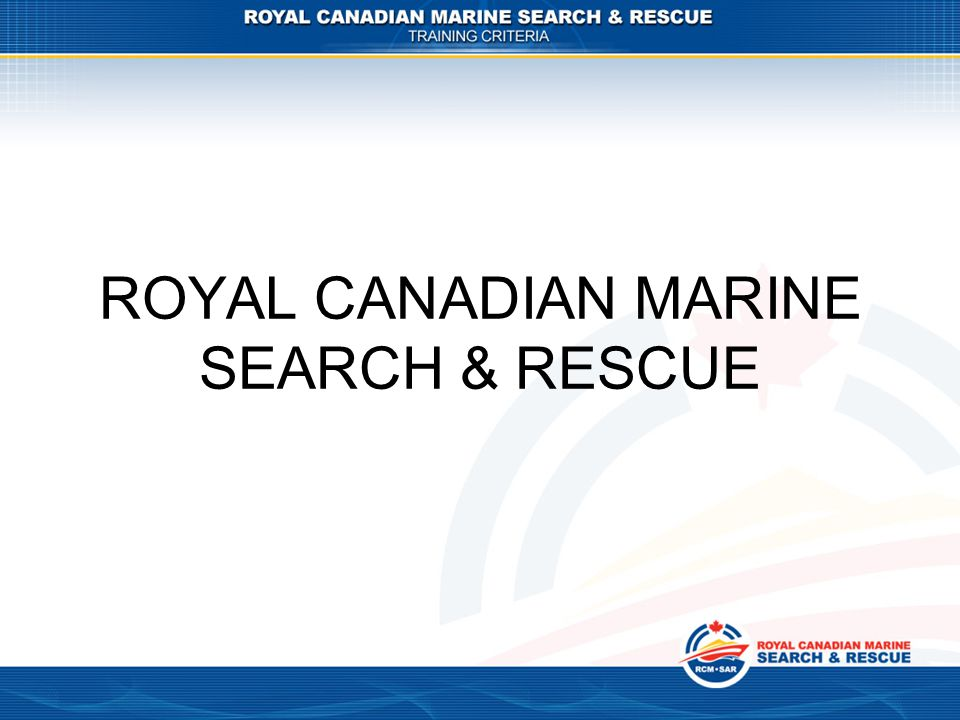 ROYAL CANADIAN MARINE SEARCH & RESCUE