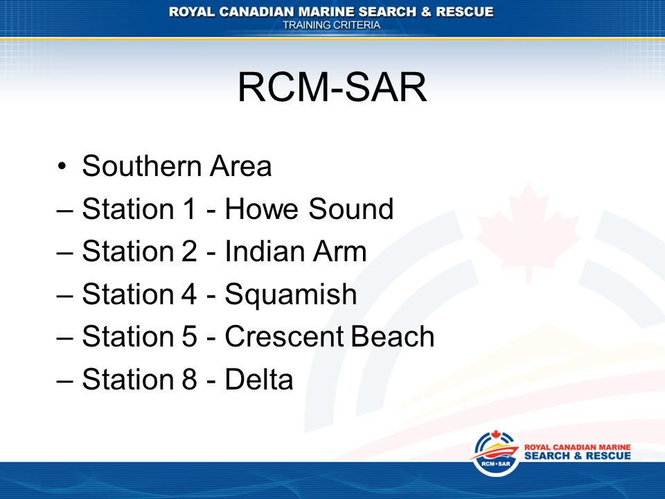 RCM-SAR Southern Area Station 1 - Howe Sound Station 2 - Indian Arm