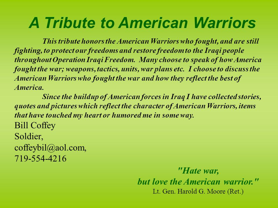 A Tribute to American Warriors but love the American warrior.