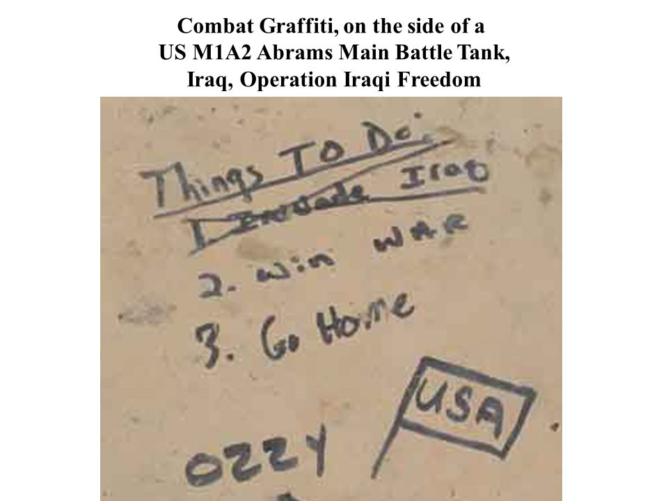 Combat Graffiti, on the side of a US M1A2 Abrams Main Battle Tank,