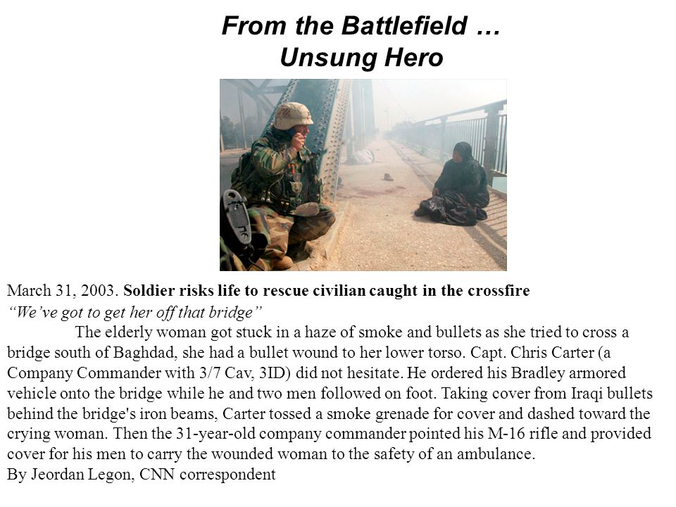 From the Battlefield … Unsung Hero