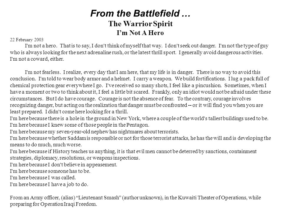 From the Battlefield … The Warrior Spirit I'm Not A Hero