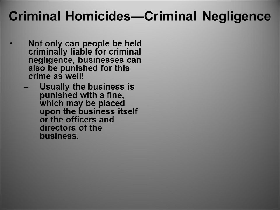 Criminal Homicides—Criminal Negligence