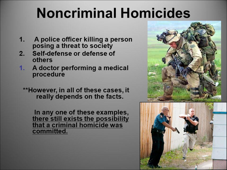 Noncriminal Homicides