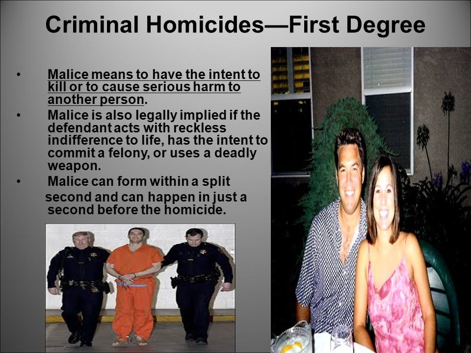 Criminal Homicides—First Degree