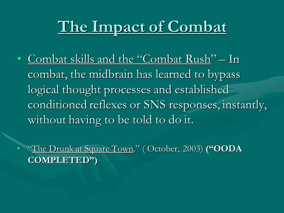 The Impact of Combat