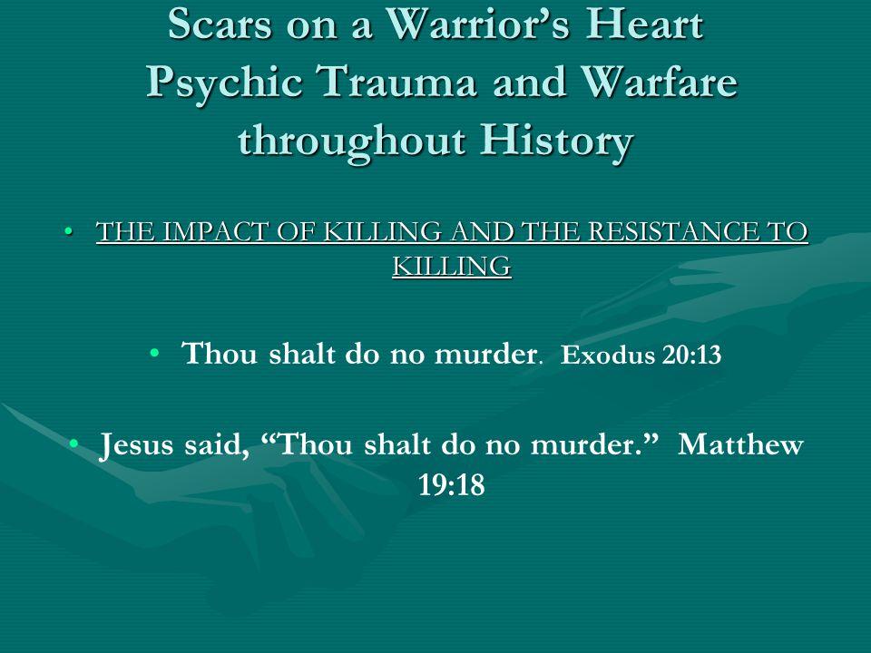 Jesus said, Thou shalt do no murder. Matthew 19:18