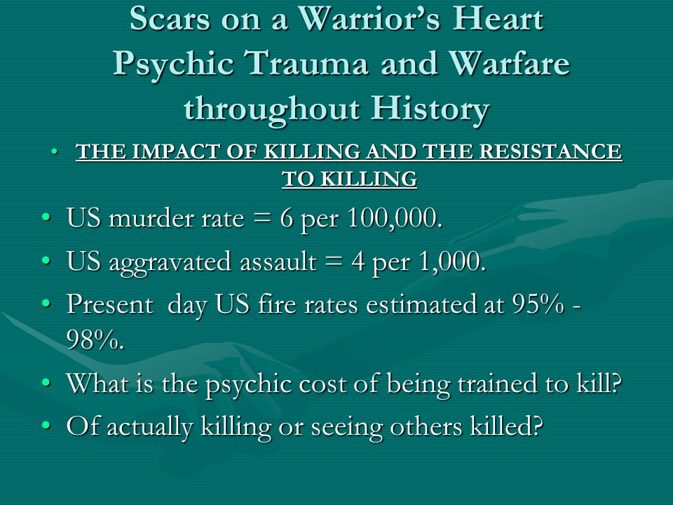THE IMPACT OF KILLING AND THE RESISTANCE TO KILLING
