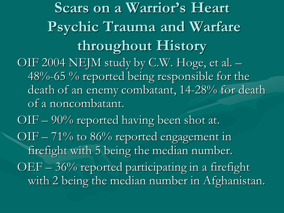 Scars on a Warrior's Heart Psychic Trauma and Warfare throughout History