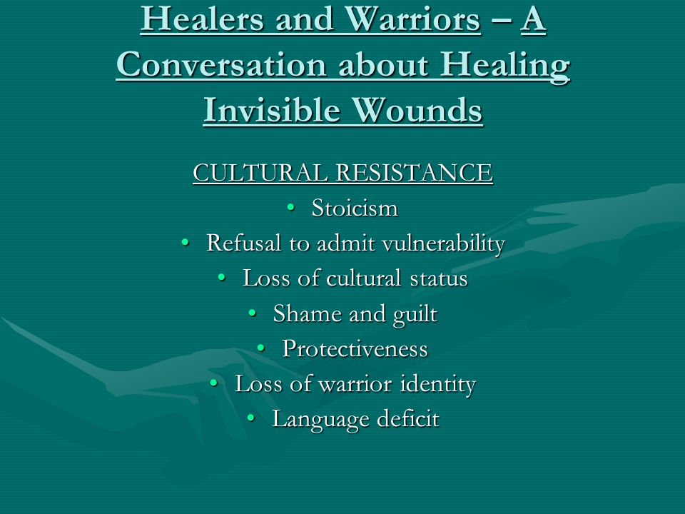 Healers and Warriors – A Conversation about Healing Invisible Wounds