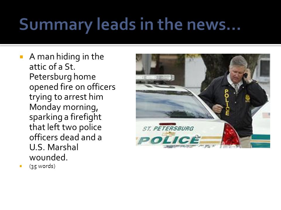 Summary leads in the news…