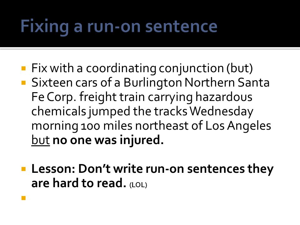 Fixing a run-on sentence