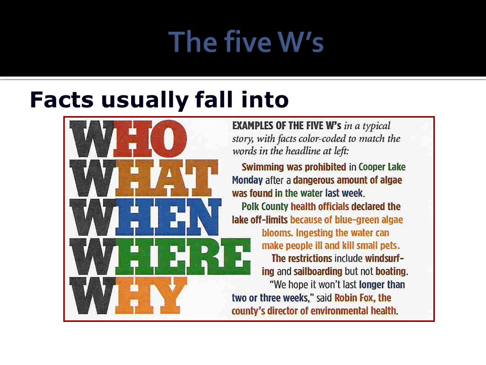 The five W's Facts usually fall into