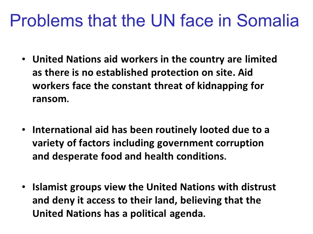 Problems that the UN face in Somalia