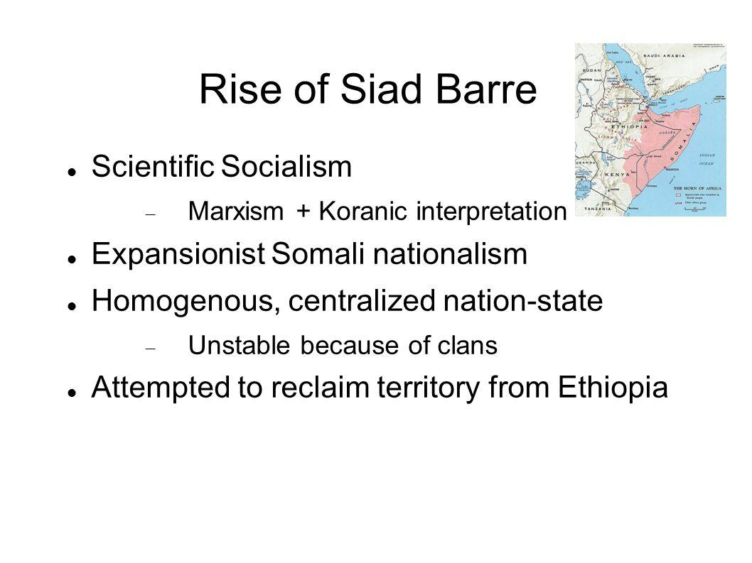 Rise of Siad Barre Scientific Socialism