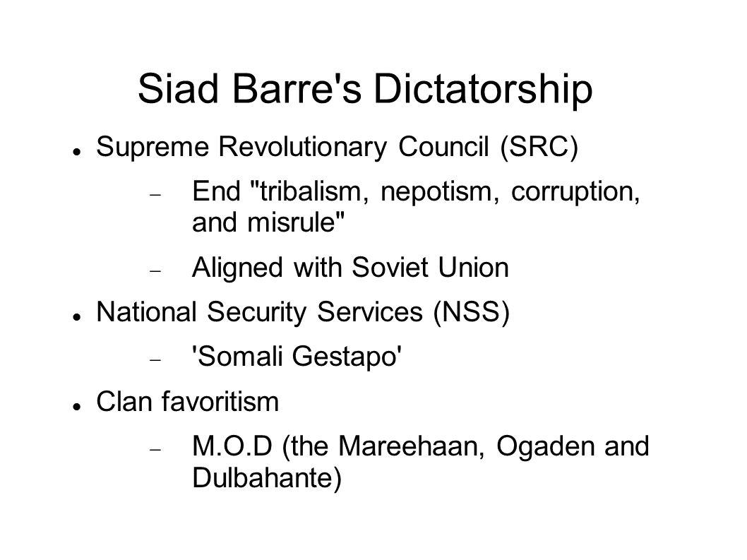 Siad Barre s Dictatorship