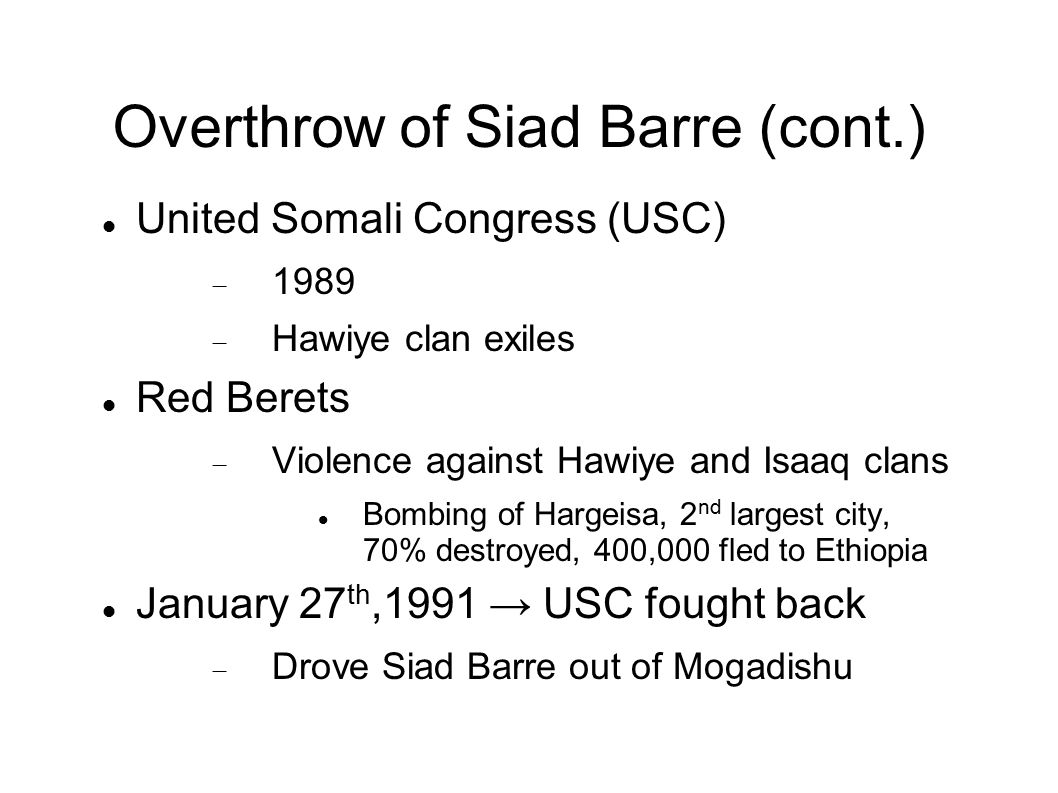 Overthrow of Siad Barre (cont.)