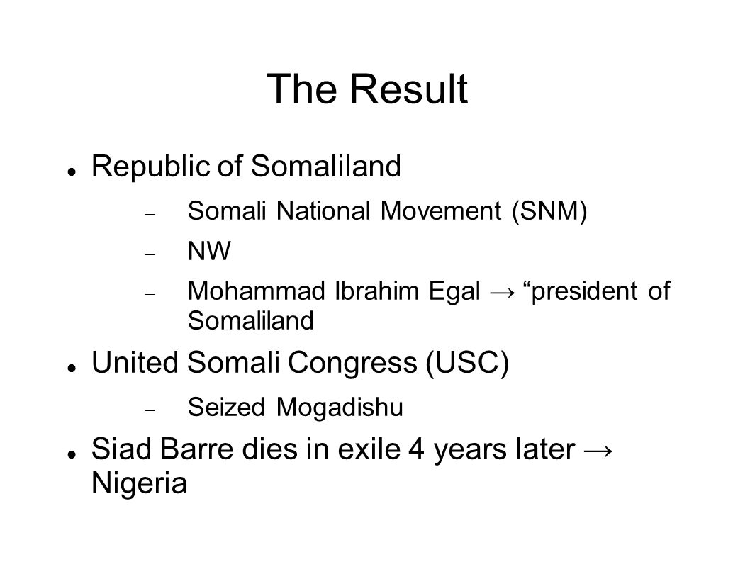 The Result Republic of Somaliland United Somali Congress (USC)