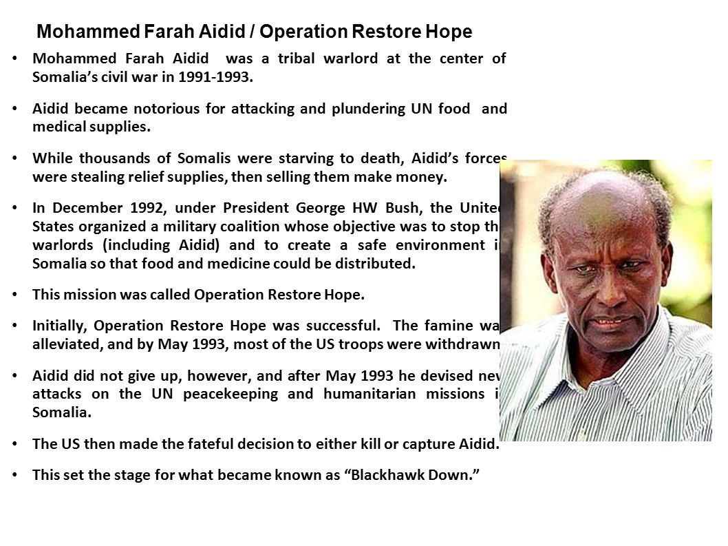 Mohammed Farah Aidid / Operation Restore Hope