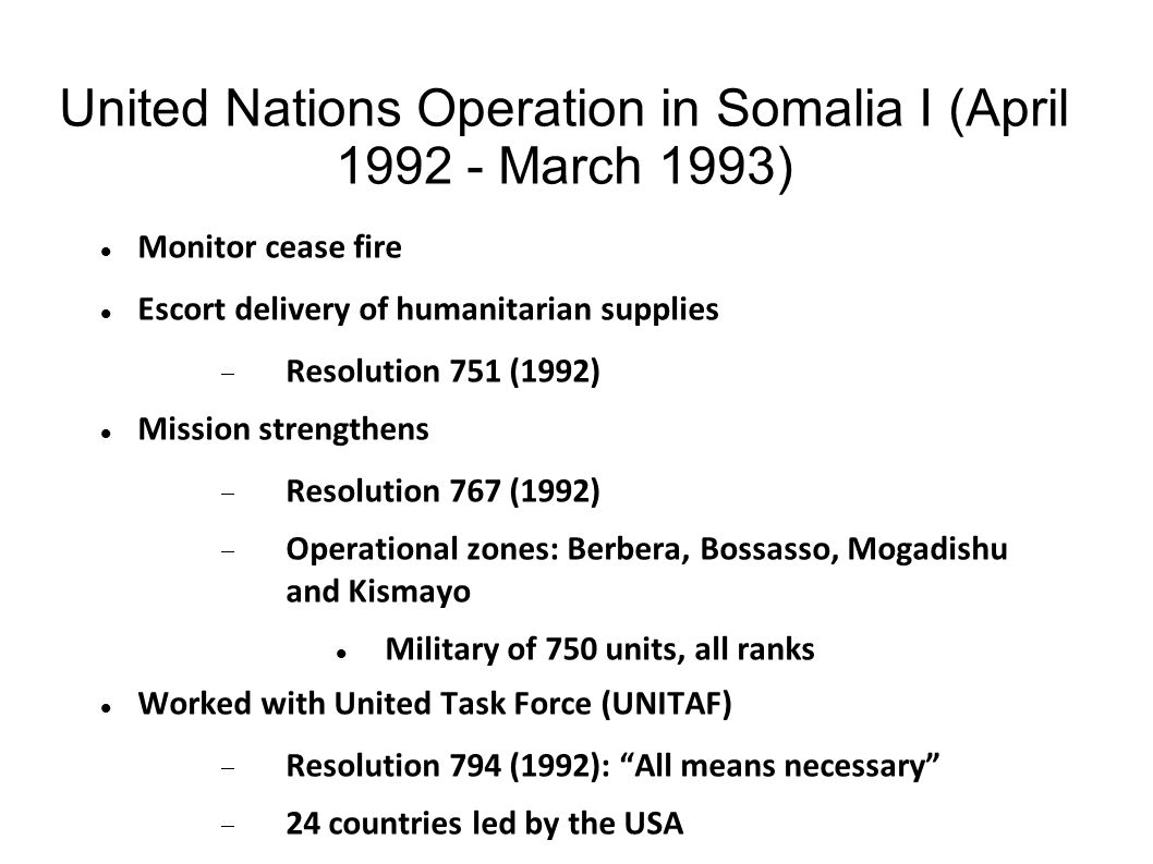 United Nations Operation in Somalia I (April 1992 - March 1993)