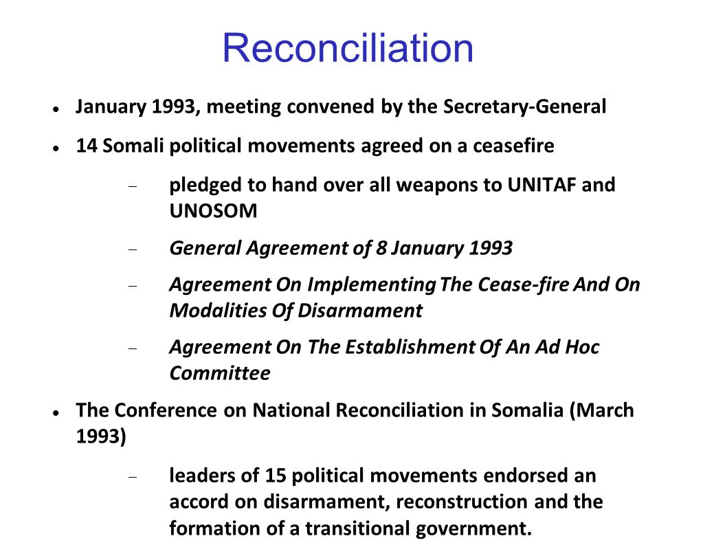 Reconciliation January 1993, meeting convened by the Secretary-General
