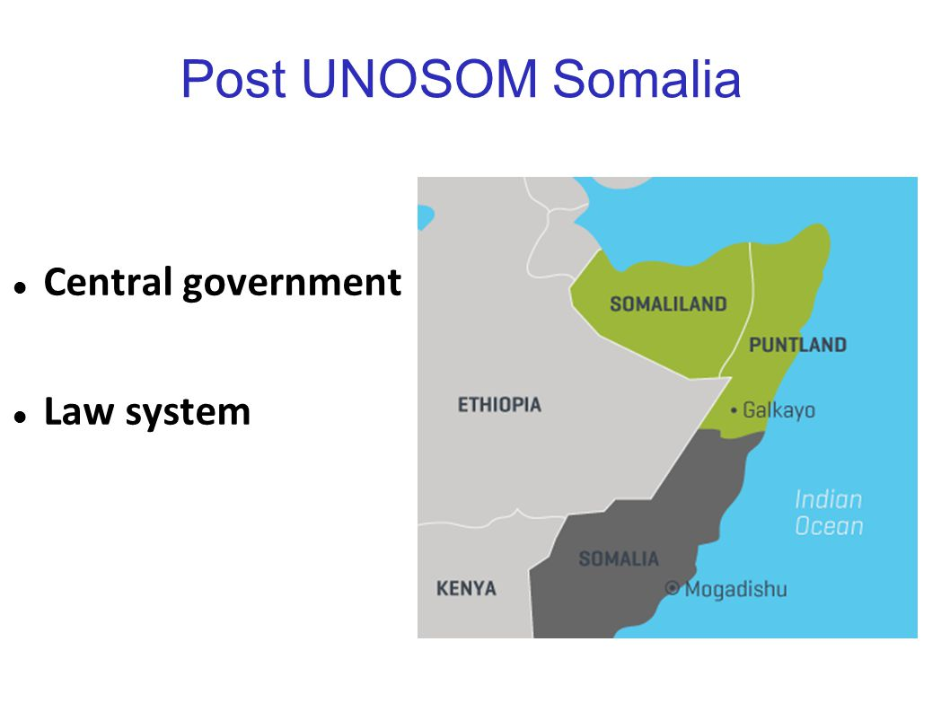 Post UNOSOM Somalia Central government Law system