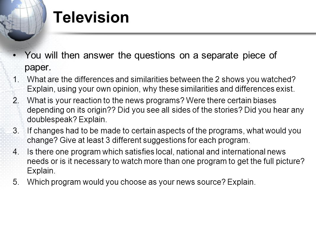 Television You will then answer the questions on a separate piece of paper.