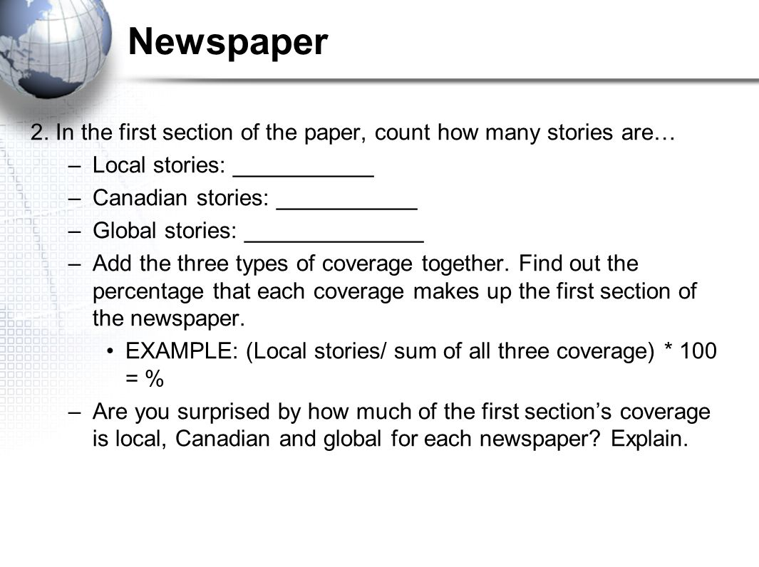 Newspaper 2. In the first section of the paper, count how many stories are… Local stories: ___________.
