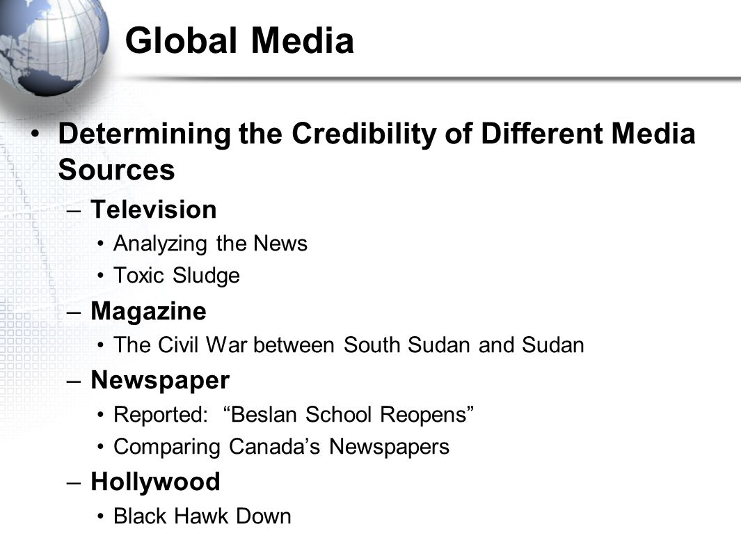 Global Media Determining the Credibility of Different Media Sources