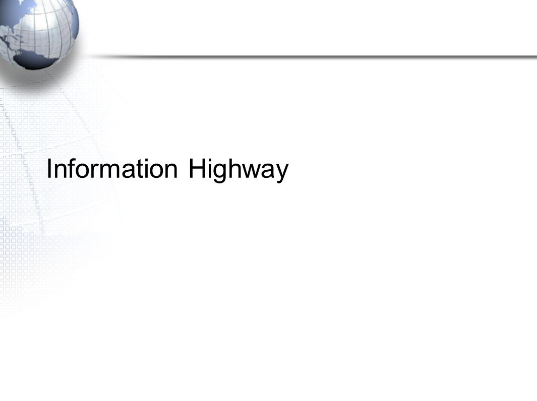 Information Highway