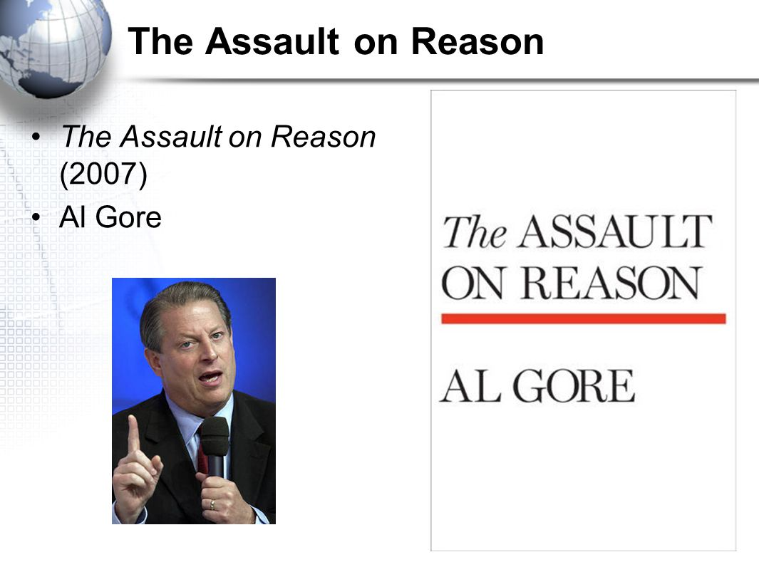 The Assault on Reason The Assault on Reason (2007) Al Gore
