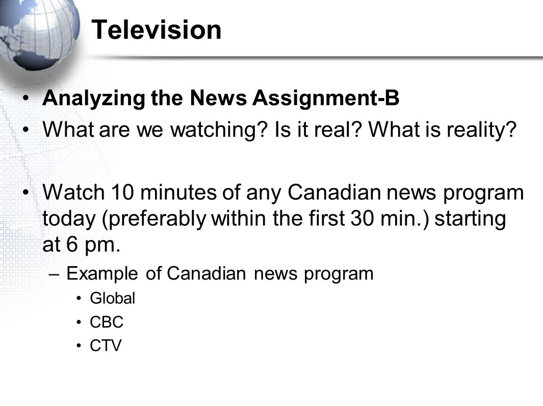 Television Analyzing the News Assignment-B