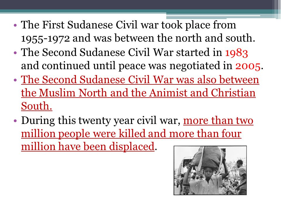 The First Sudanese Civil war took place from 1955-1972 and was between the north and south.