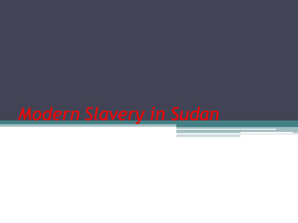 the issue of slavery in sudan In sudan today, more than 100,000 women and children are victims of chattel   the international community treats slavery as a taboo subject, knowing full well.