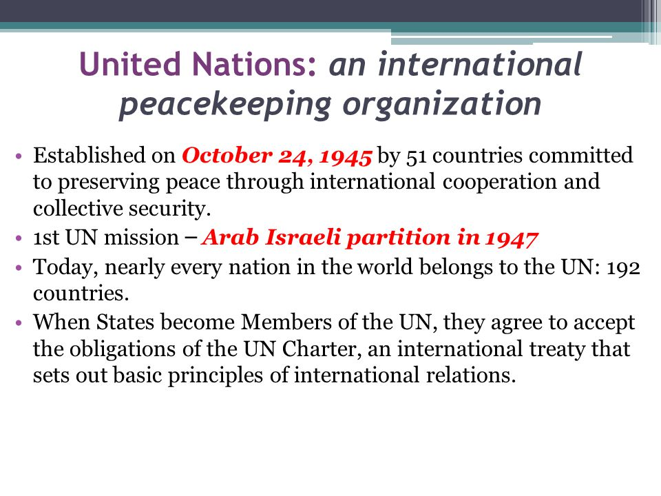 United Nations: an international peacekeeping organization