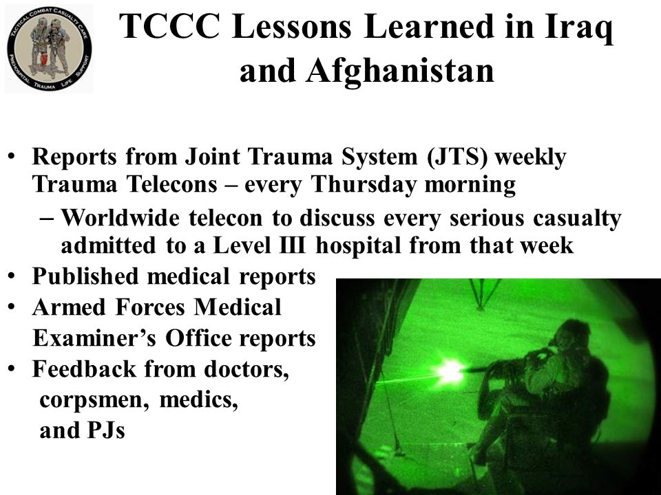 TCCC Lessons Learned in Iraq and Afghanistan