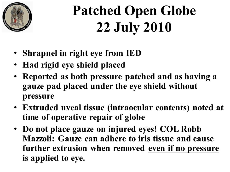 Patched Open Globe 22 July 2010
