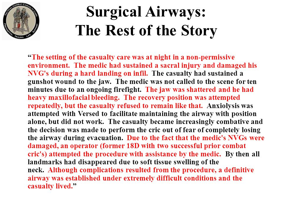 Surgical Airways: The Rest of the Story