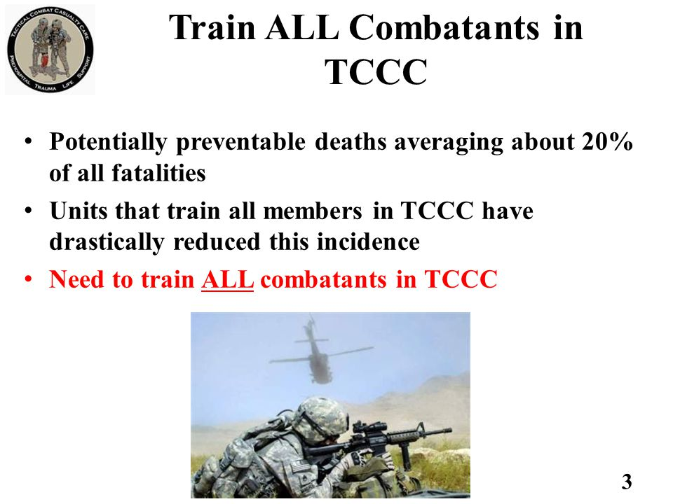Train ALL Combatants in TCCC