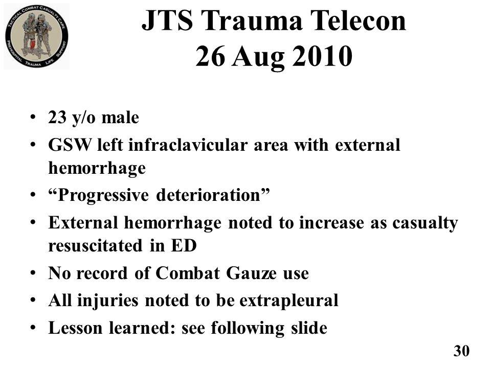 JTS Trauma Telecon 26 Aug 2010 23 y/o male