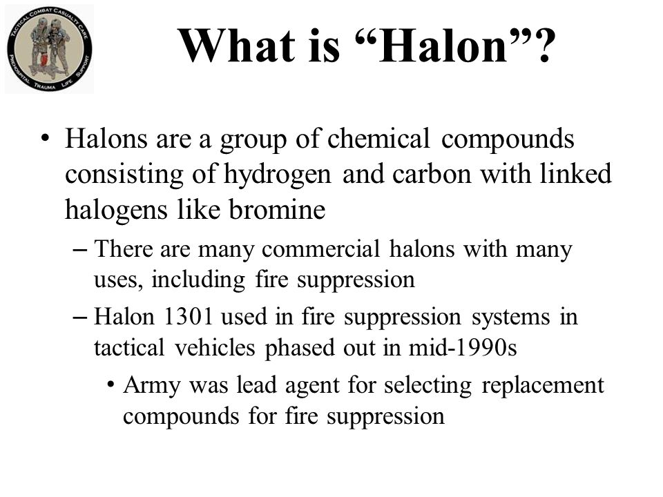 What is Halon Halons are a group of chemical compounds consisting of hydrogen and carbon with linked halogens like bromine.