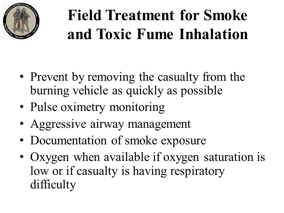Field Treatment for Smoke and Toxic Fume Inhalation