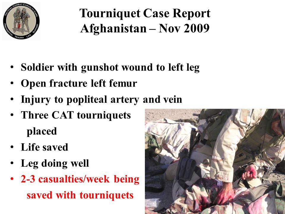 Tourniquet Case Report Afghanistan – Nov 2009