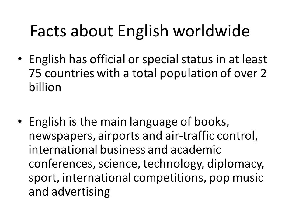 Facts about English worldwide