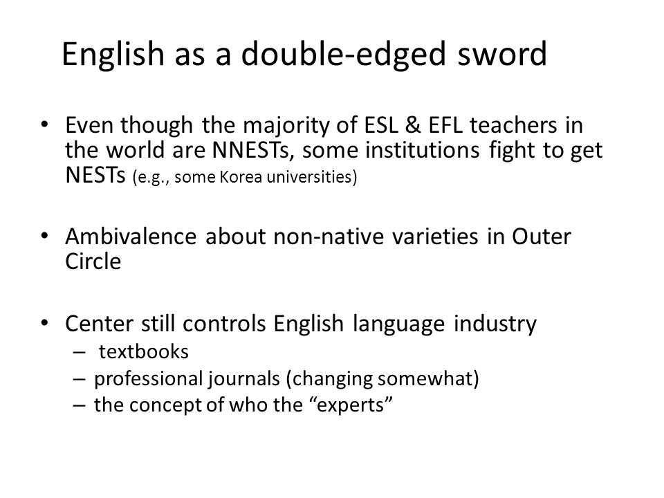 English as a double-edged sword