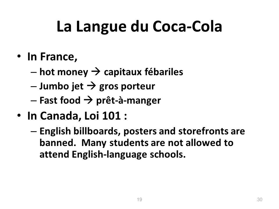 La Langue du Coca-Cola In France, In Canada, Loi 101 :